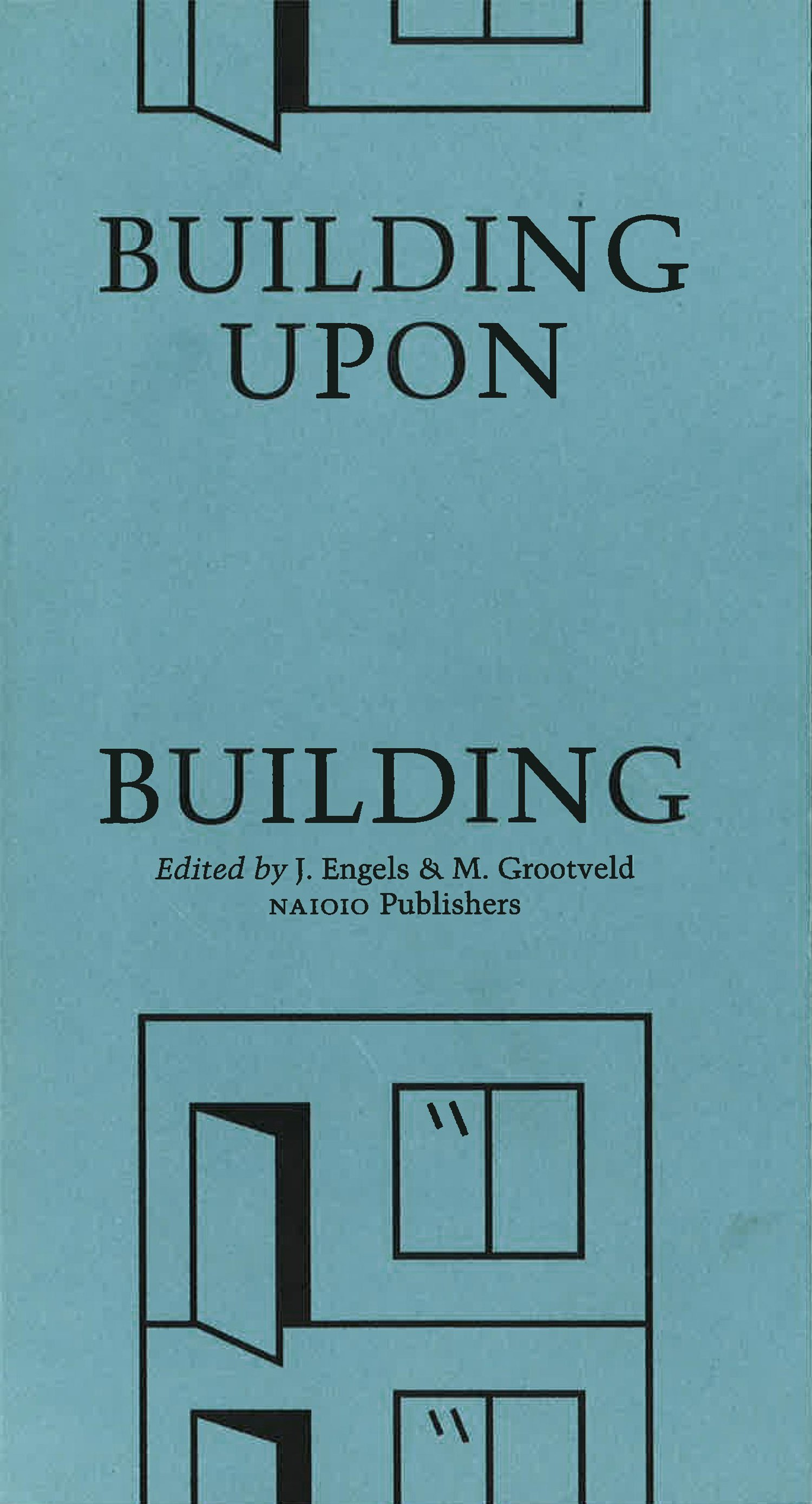 AKA_001_Publication_2015_BuildingUponBuilding_MoreNotLess!_cover_01.jpg